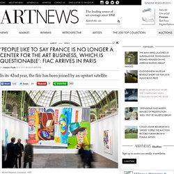 'People Like to Say France Is No Longer a Center for the Art Business, Which Is Questionable': FIAC Arrives in Paris