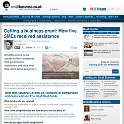 Getting a business grant: How five SMEs received assistance