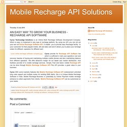 AN EASY WAY TO GROW YOUR BUSINESS - RECHARGE API SOFTWARE