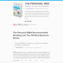 The 99 Best Business Books - The Personal MBA Recommended Reading List