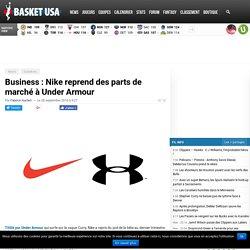 Business : Nike reprend des parts de marché à Under Armour