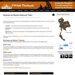 Business as Mission Resource Team - YWAM Thailand