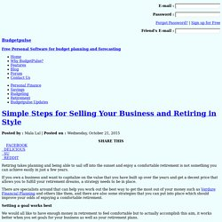 Simple Steps for Selling Your Business and Retiring in Style