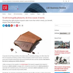 LSE Business Review – To sell more guilty pleasures, tie it to a cause. It works.