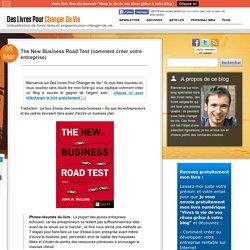 The New Business Road Test (comment créer votre entreprise)