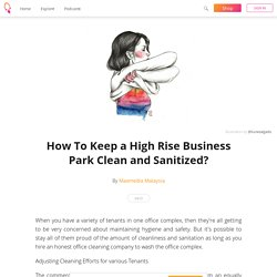 How To Keep a High Rise Business Park Clean and Sanitized?