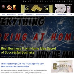 Best Business From Home Idea Secret of Successful Business