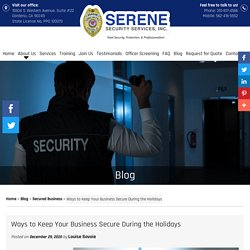 Ways to Keep Your Business Secure During the Holidays