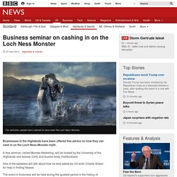 Business seminar on cashing in on the Loch Ness Monster