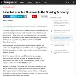How to Launch a Business in the Sharing Economy