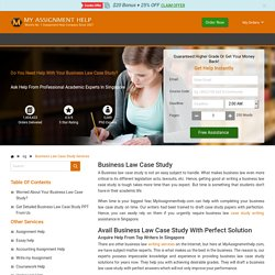Business Law Case Study Help: Get Answers/Solution Online Singapore