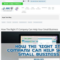 How The Right IT Company Can Help Your Small Business - BSC Solutions Group Ltd.