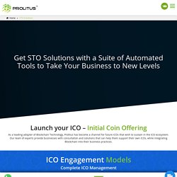 Launch your ICO, STO, UTO with ICO Business Solutions by Prolitus