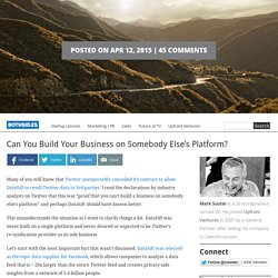 Can You Build Your Business on Somebody Else's Platform?