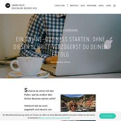 Ein Online-Business zu starten beginnt mit diesem Schritt