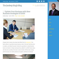 Update Your Business with New Business Strategies Of 2020