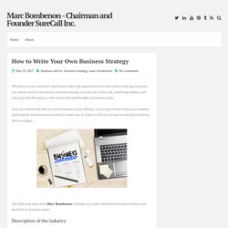 How to Write Your Own Business Strategy ~ Marc Bombenon - Chairman and Founder SureCall Inc.