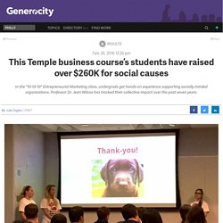 This Temple business course's students have raised over $260K for social causes - Generocity Philly