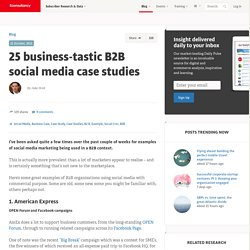 25 business-tastic B2B social media case studies