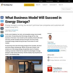 What Business Model Will Succeed in Energy Storage?