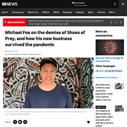Michael Fox on the demise of Shoes of Prey, and how his new business survived the pandemic - ABC News