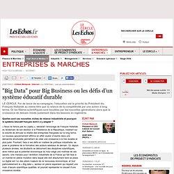 """""""Big Data"""" pour Big Business ou les défis d'un système éducatif durable"""