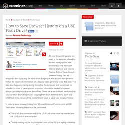 How to Save Browser History on a USB Flash Drive? - Los Angeles Business Technology