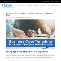 Business Case Template for a Robust Project Selection Strategy