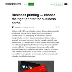 Business printing - choose the right printer for business cards