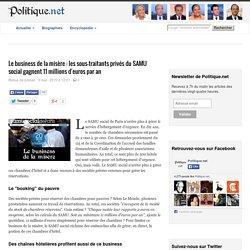 Le business de la misère : les sous-traitants privés du SAMU social gagnent 11 millions d'euros par an