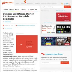 Business Card Design Starter Kit: Showcase, Tutorials, Templates