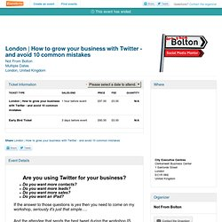 London | How to grow your business with Twitter - and avoid... - Eventbrite