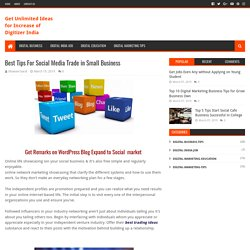Best Tips For Social Media Trade in Small Business