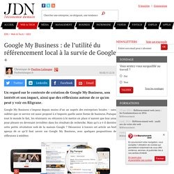 Google My Business : de l'utilité du référencement local à la survie de Google +