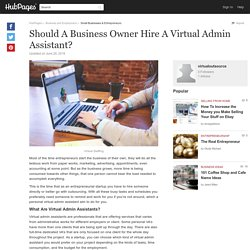 Should A Business Owner Hire A Virtual Admin Assistant?