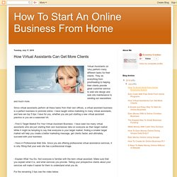 How To Start An Online Business From Home: How Virtual Assistants Can Get More Clients