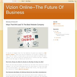 The Future Of Business: Ways That Will Lead To The Best Website Company