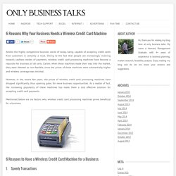 Business Needs a Wireless Credit Card Machine