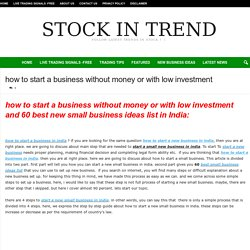 how to start a business without money or with low investment - Stock In Trend