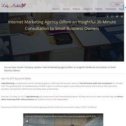 Internet Marketing Agency Offers an Insightful 30-Minute Consultation to Small Business Owners
