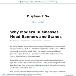 Why Modern Businesses Need Banners and Stands