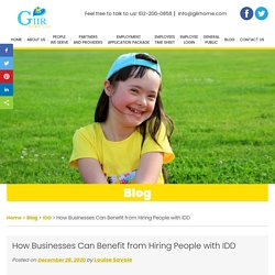 How Businesses Can Benefit from Hiring People with IDD