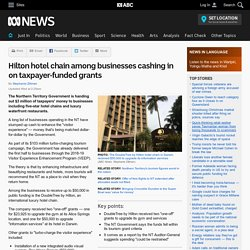 Hilton hotel chain among businesses cashing in on taxpayer-funded grants