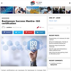 Businesses Success Mantra- ISO certification - Go News Tech