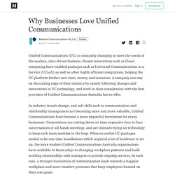 Why Businesses Love Unified Communications