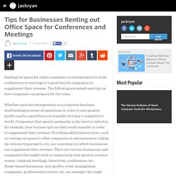 jackryan - Tips for Businesses Renting out Office Space for Conferences and Meetings