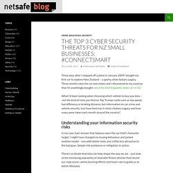 The top 3 cyber security threats for NZ small businesses: #ConnectSmart
