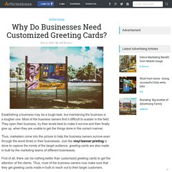 Why Do Businesses Need Customized Greeting Cards?