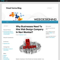 Why Businesses Need To Hire Web Design Company In Navi Mumbai?