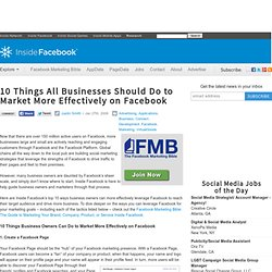 10 Things All Businesses Should Do to Market More Effectively on Facebook